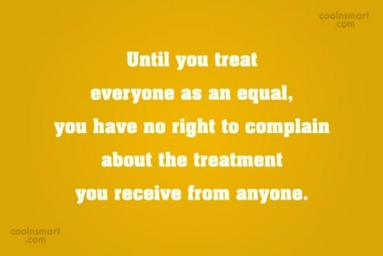 treat everyone equally