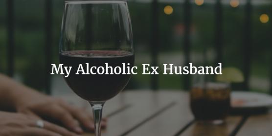 Alcoholic ex wife